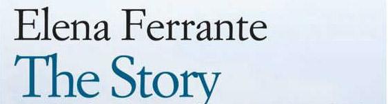 Elena Ferrante è una storia